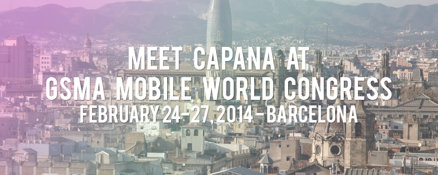 Capana at mobile world congress 2014