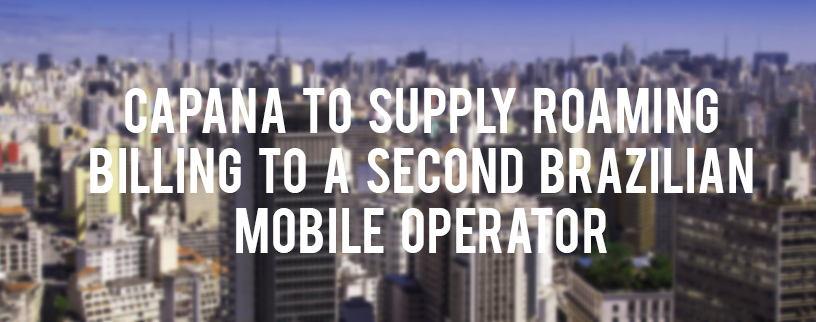 Capana to supply roaming billing in brazil